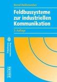 Feldbussysteme zur industriellen Kommunikation (eBook, PDF)