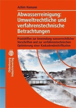 Abwasserreinigung: Umweltrechtliche und verfahrenstechnische Betrachtung (eBook, PDF) - Hamann, Achim