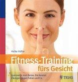 Fitness-Training fürs Gesicht (eBook, PDF)