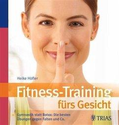 Fitness-Training fürs Gesicht (eBook, PDF) - Höfler, Heike