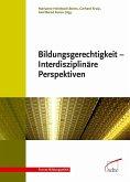 Bildungsgerechtigkeit - Interdisziplinäre Perspektiven (eBook, PDF)