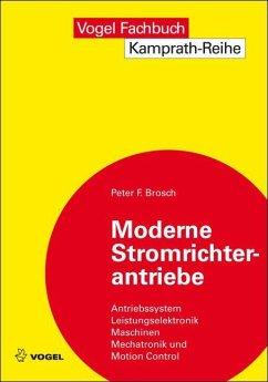 Moderne Stromrichterantriebe (eBook, PDF) - Brosch, Peter F.