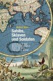 Sahibs, Sklaven und Soldaten (eBook, ePUB)