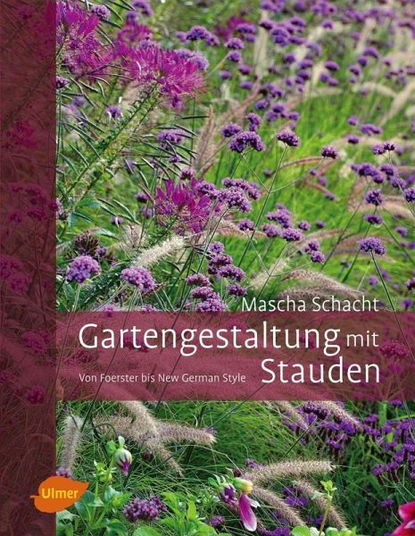 gartengestaltung mit stauden ebook pdf von mascha schacht. Black Bedroom Furniture Sets. Home Design Ideas