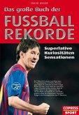 Das große Buch der Fußball-Rekorde (eBook, ePUB)
