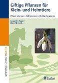 Giftige Pflanzen für Klein- und Heimtiere (eBook, PDF)