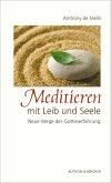 Meditieren mit Leib und Seele (eBook, ePUB)