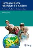 Homöopathische Fallanalyse bei Kindern (eBook, PDF)