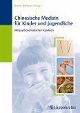 Chinesische Medizin für Kinder und Jugendliche (eBook, PDF)