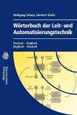Wörterbuch der Leit- und Automatisierungstechnik / Dictionary of Control and Automation Technology (eBook, PDF)