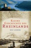 Kleine Geschichte des Rheinlands (eBook, ePUB)