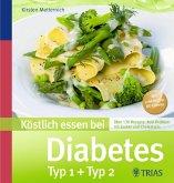 Köstlich essen bei Diabetes (eBook, PDF)