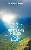 Dunkler als Finsternis - heller als Licht (eBook, ePUB)
