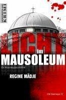 Licht im Mausoleum (eBook, ePUB) - Mädje, Regine