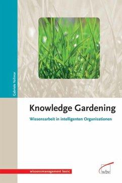 Knowledge Gardening (eBook, PDF) - Vollmar, Gabriele