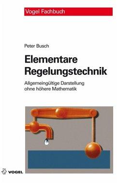 Elementare Regelungstechnik (eBook, PDF) - Busch, Peter