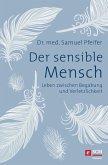 Der sensible Mensch (eBook, ePUB)
