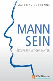 Mann sein (eBook, ePUB)