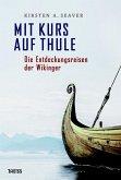Mit Kurs auf Thule (eBook, ePUB)