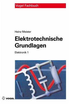 Elektrotechnische Grundlagen (eBook, PDF) - Meister, Heinz