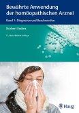 Bewährte Anwendung der homöopathischen Arznei (eBook, PDF)