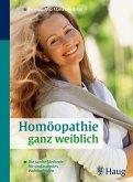 Homöopathie ganz weiblich (eBook, ePUB)