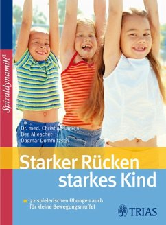 Starker Rücken - starkes Kind (eBook, PDF) - Larsen, Christian; Dommitzsch, Dagmar
