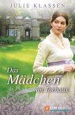 Das Mädchen im Torhaus (eBook, ePUB)