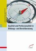 Qualität und Professionalität in Bildungs- und Berufsberatung (eBook, PDF)