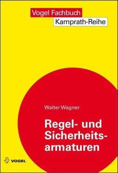 Regel- und Sicherheitsarmaturen (eBook, PDF) - Wagner, Walter
