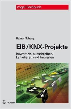 EIB/KNX-Projekte (eBook, PDF) - Scherg, Rainer