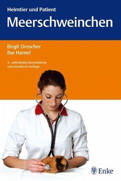 Meerschweinchen (eBook, PDF) - Drescher, Birgit; Hamel, Ilse