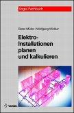 Elektro-Installationen planen und kalkulieren. (eBook, PDF)
