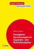 Festigkeitsberechnungen im Apparate- und Rohrleitungsbau (eBook, PDF)