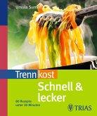 Trennkost schnell & lecker (Teil 1) (eBook, ePUB)