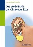 Das große Buch der Ohrakupunktur (eBook, PDF)