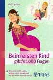 Beim ersten Kind gibt's 1000 Fragen (eBook, ePUB)