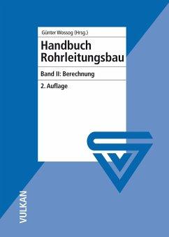 Handbuch Rohrleitungsbau (eBook, PDF)