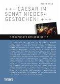 Caesar im Senat niedergestochen! (eBook, PDF)