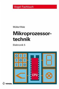 Mikroprozessortechnik (eBook, PDF) - Müller, Helmut; Walz, Lothar