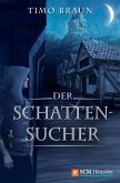 Der Schattensucher (eBook, ePUB)