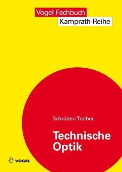 Technische Optik (eBook, PDF) - Schröder, Gottfried; Treiber, Hanskarl