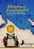 Abenteuer Fernhandel (eBook, ePUB)