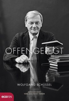 Offengelegt (eBook, ePUB) - Schüssel, Wolfgang