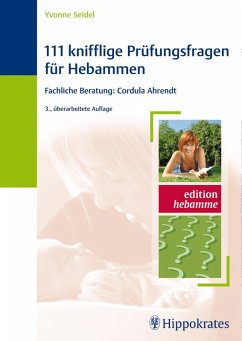 111 knifflige Prüfungsfragen für Hebammen (eBook, ePUB) - Seidel, Yvonne