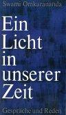 Ein Licht in unserer Zeit (eBook, ePUB)