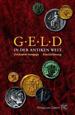 Geld in der Antiken Welt (eBook, ePUB) - Howgego, Christopher