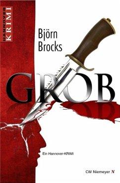 Grob (eBook, ePUB) - Brocks, Björn