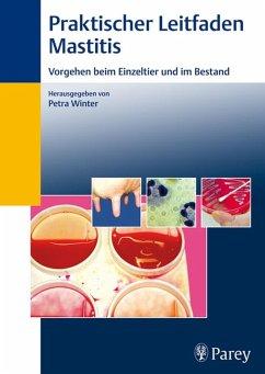 Praktischer Leitfaden Mastitis (eBook, PDF) - Winter, Petra