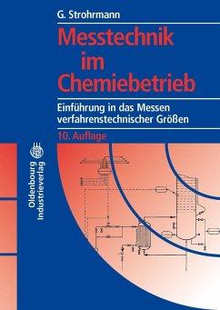 Messtechnik im Chemiebetrieb (eBook, PDF) - Strohrmann, Günther